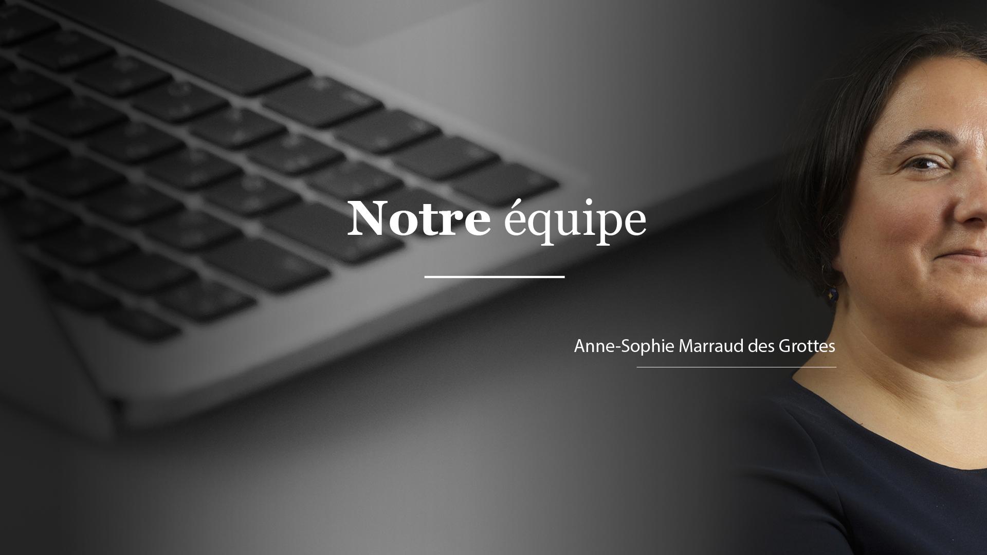 Anne-Sophie Marraud des grottes